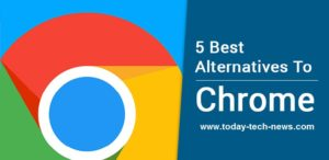 5 Best Chrome Alternatives-2018