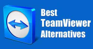 5 Best Alternatives for TeamViewer