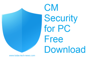 CM Security for PC Free Download – New update 2018