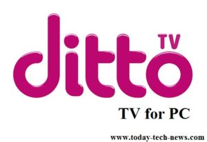 Ditto TV for PC Windows – Download